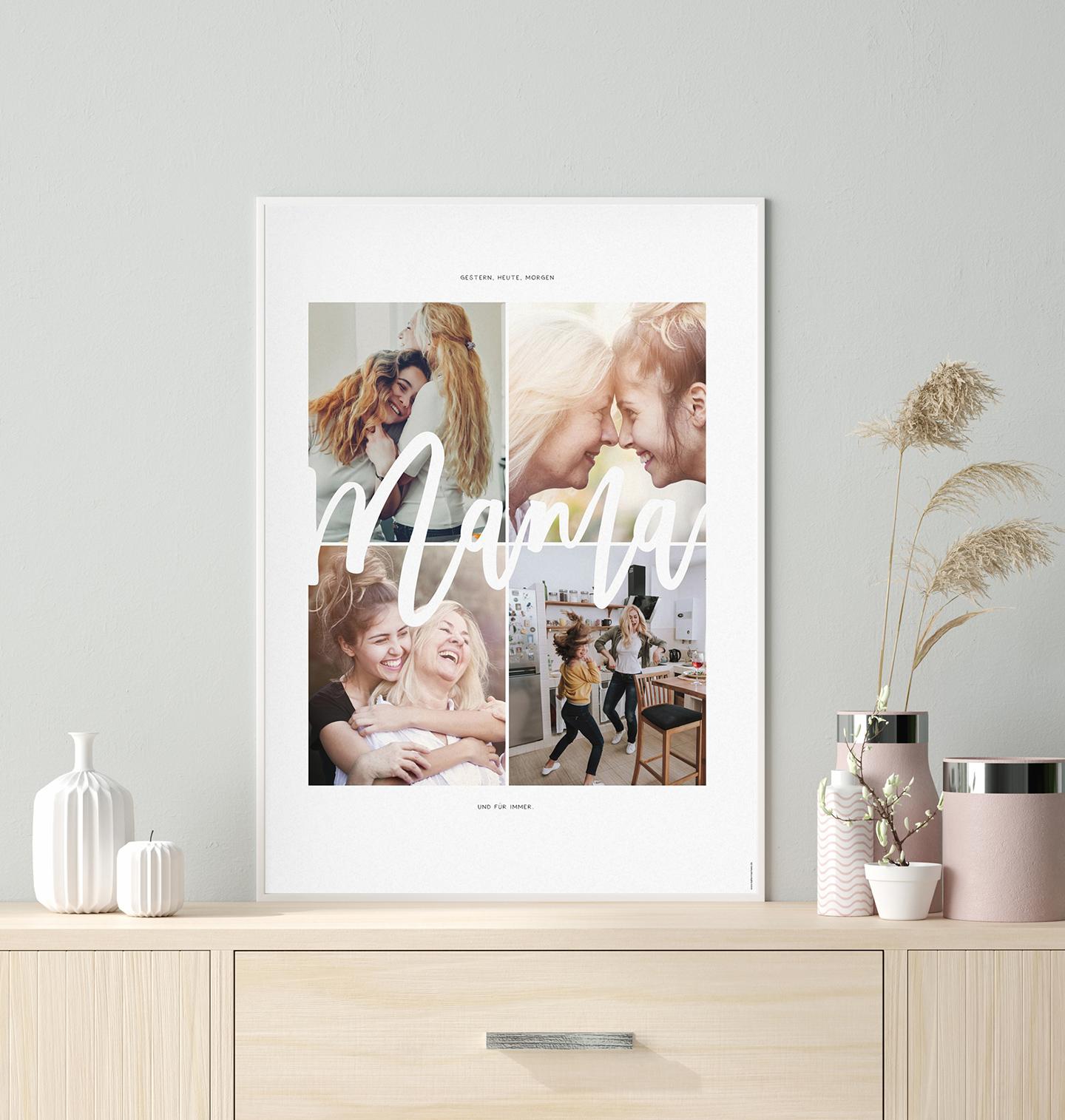 4 Fotos von einer Mama & ihrer Tochter sind auf einem Poster mit dem Schriftzug Mama als GEschenkidee zum Muttertag gerahmt.
